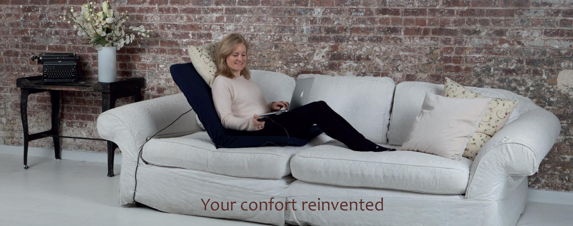 Your confort reinvented